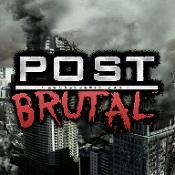 残酷波斯特(Post Brutal)